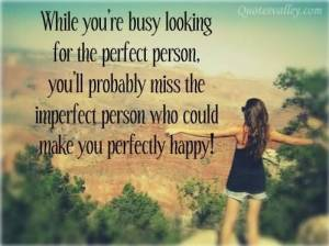 while-youre-busy-looking-for-the-perfect-person